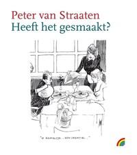 Heeft het gesmaakt? | Peter van Straaten |