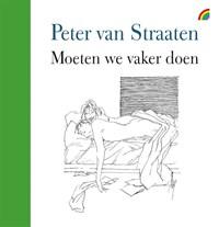 Moeten we vaker doen | Peter van Straaten |