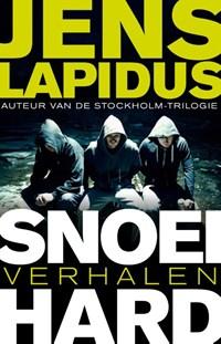 Snoeihard | Jens Lapidus |