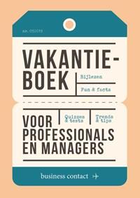 Vakantieboek voor professionals en managers 2019 | . (red.) |