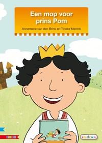 Een mop voor Prins Pom   Annemarie van den Brink  