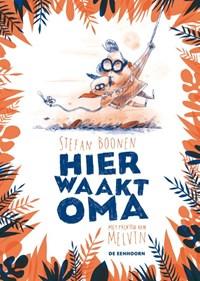 Hier waakt oma | Stefan Boonen |