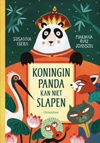 Koningin Panda kan niet slapen | Susanna Isern |