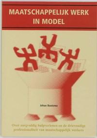 Maatschappelijk werk in model | J. Bootsma |