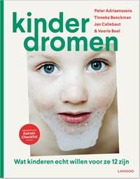 Kinderdromen | Peter Adriaenssens ; Tinneke Beeckman ; Jan Callebaut ; Veerle Beel |