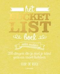 Het Bucketlist Boek voor ouders   Elise De Rijck  