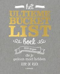 Het ultieme Bucketlist Boek   Elise De Rijck  