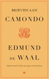 Brieven aan Camondo   Edmund de Waal   9789403124513