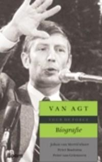 Van Agt biografie | Johan van Merriënboer ; Peter Bootsma ; Peter van Griensven |