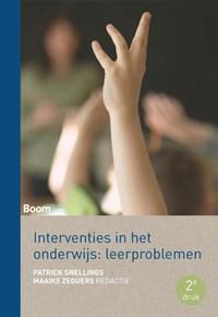 Interventies in het onderwijs: leerproblemen | Margot Taal ; Patrick Snellings |