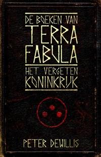 Terra Fabula tweeluik 1 + 2 | Peter DeWillis |