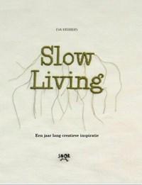 Slow Living | Eva Krebbers |