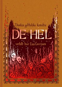 Dantes goddelijke komedie. De hel   Lies Lavrijsen  