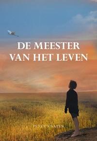 De meester van het leven | Peter Knapen |