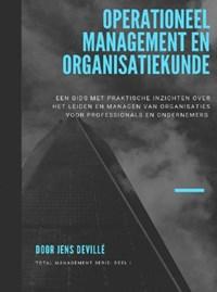 Operationeel Management en Organisatiekunde   Jens Devillé  