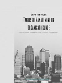 Tactisch Management en Organisatiekunde | Jens Devillé |