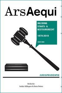 Jurisprudentie Inleiding Staats- en bestuursrecht 1879-2019 | Saskia Hillegers |
