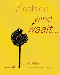 Zoals de wind waait | Job Griffijn |