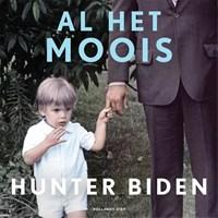 Al het moois   Hunter Biden  