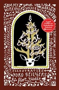 Het groot kerstverhalenboek | Tommy Wieringa ; Youp van 't Hek ; Ellen Deckwitz ; Ernest van der Kwast |