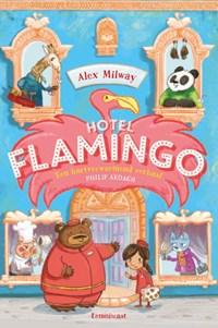 Hotel Flamingo   Alex Milway  