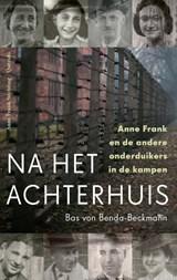 Na het Achterhuis | Bas von Benda-Beckmann | 9789021423920