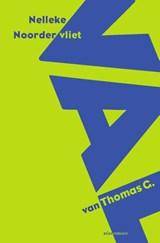De val van Thomas G. | Nelleke Noordervliet | 9789025459703
