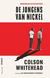De jongens van Nickel | Colson Whitehead | 9789025459987
