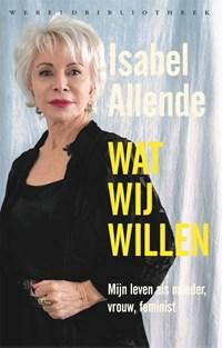 Wat wij willen   Isabel Allende  