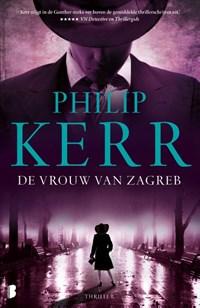 De vrouw van Zagreb   Philip Kerr  