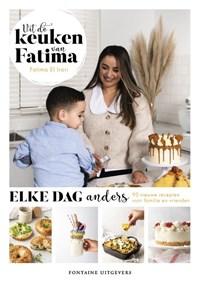 Uit de keuken van Fatima - elke dag anders   Fatima El Irari  