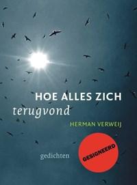 Hoe alles zich terugvond   Herman Verweij  