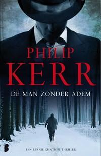De man zonder adem   Philip Kerr  