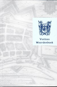 Venloos Woordenboek   Act Alsters & Jhop Alsters-van der hor & vanDaelen, Reijnders, Rongen, Vissers  