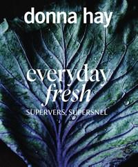 Everyday Fresh   Donna Hay  
