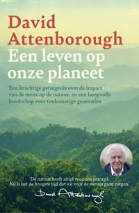 Een leven op onze planeet | David Attenborough |
