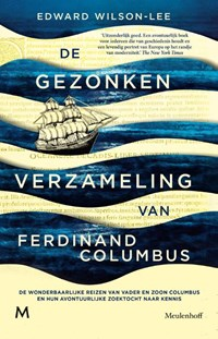 De gezonken verzameling van Ferdinand Columbus | Edward Wilson-Lee |