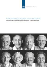 Kwetsbare ouderen in de praktijk | Malou van Hintum ; Crétien van Campen |