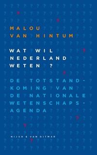 Wat wil Nederland weten? deel 1 | Malou van Hintum |