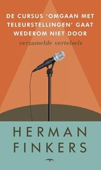 De cursus omgaan met teleurstellingen gaat wederom   Herman Finkers  