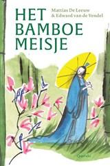 Het bamboemeisje   Edward van de Vendel   9789021414836