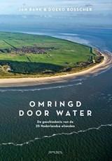 Omringd door water   Jan Bank ; Doeko Bosscher   9789044637977