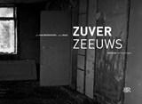 Zuver Zeeuws | Jan van Broekhoven ; Cees Maas | 9789079875894