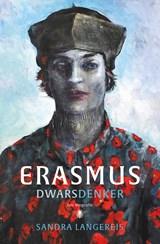 Erasmus   Sandra Langereis   9789403120317