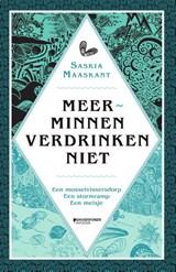 Meerminnen verdrinken niet   Saskia Maaskant   9789002270604