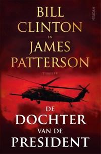 De dochter van de President   Bill Clinton ; James Patterson  
