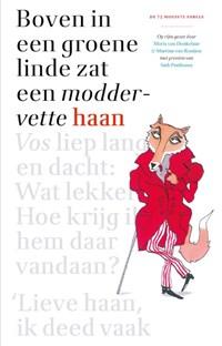 Boven in de groene linde zat een moddervette haan | Maria van Donkelaar ; Martine van Rooijen |