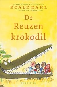 De reuzenkrokodil   Roald Dahl  