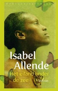 Het eiland onder de zee   Isabel Allende  