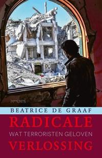 Radicale verlossing | Beatrice de Graaf |